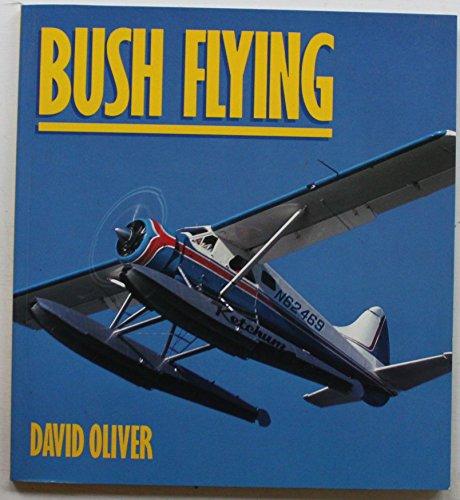 9780850458671: Bush Flying (Osprey Colour Series)