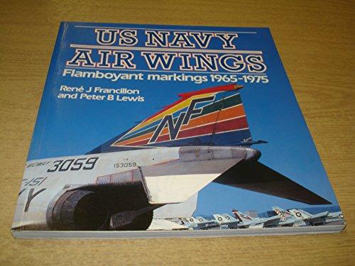 9780850458701: US NAVY AIR WINGS: Flamboyant Markings 1965-1975