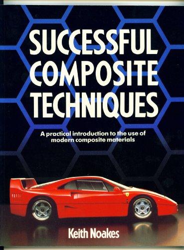 9780850458770: Successful Composite Techniques