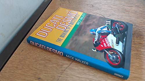 9780850458794: Ducati Desmo: The Making of a Masterpiece (Osprey collector's library)