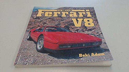 9780850458817: Ferrari V8: From 308 to F40
