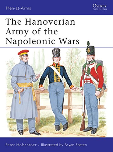 9780850458879: The Hanoverian Army of the Napoleonic Wars (Men-at-Arms)