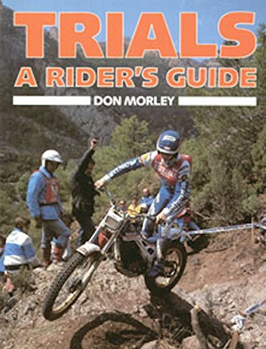 Trials: A Rider's Guide (0850458927) by Morley, Don