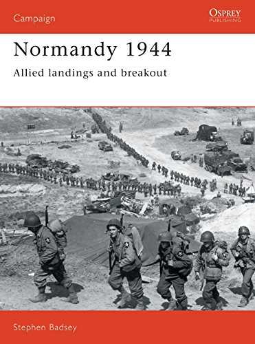 9780850459210: Normandy 1944: Allied landings and breakout (Campaign)