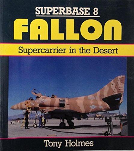 9780850459296: Fallon: Supercarrier in the Desert - Superbase 8