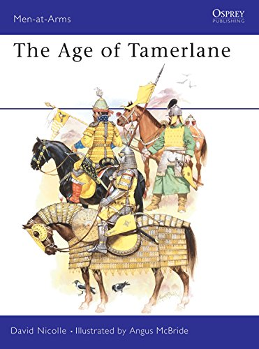 9780850459494: The Age of Tamerlane (Men-at-Arms)
