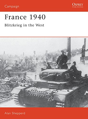9780850459586: France 1940: Blitzkrieg in the West (Osprey Campaign)