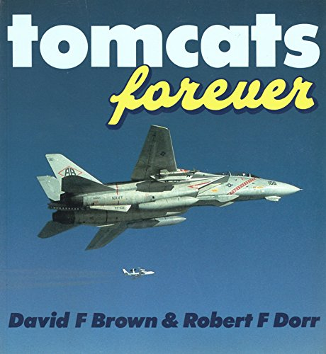 9780850459678: Tomcats Forever (Military Aircraft)
