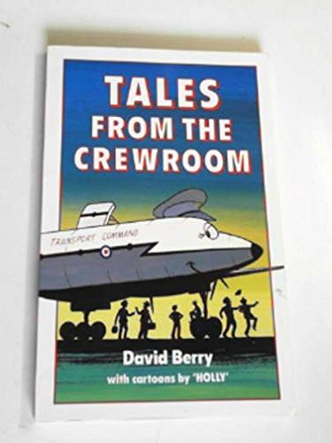 Tales from the Crewroom (085045977X) by David Berry