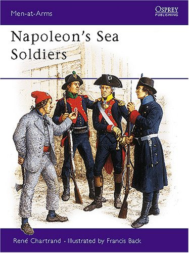 9780850459982: Napoleon's Sea Soldiers