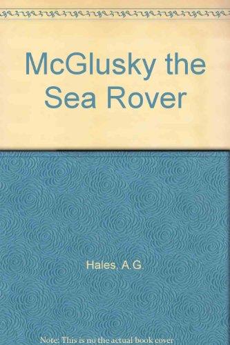 McGlusky the Sea Rover (085046224X) by A.G. Hales