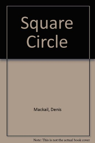 Square Circle Mackail, Denis