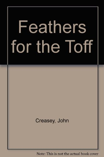 9780850463682: Feathers for the Toff