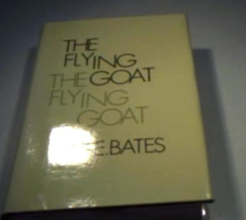 Flying Goat (0850463769) by H. E. Bates
