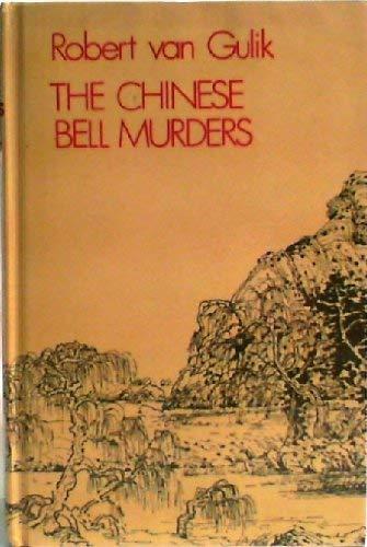 Chinese Bell Murders: Gulik, Robert Van
