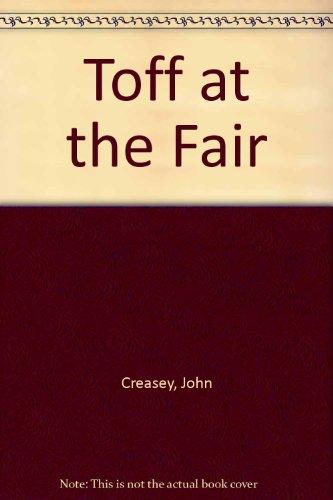 Toff at the Fair: Creasey, John
