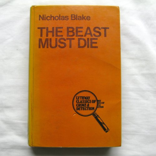 9780850467154: Beast Must Die (Lythway classics of crime and detection)