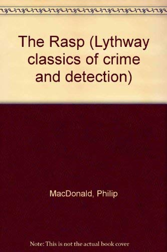 9780850467185: The Rasp (Lythway classics of crime and detection)