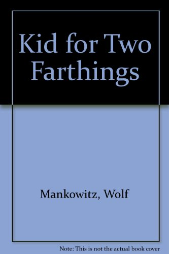 9780850467635: Kid for Two Farthings