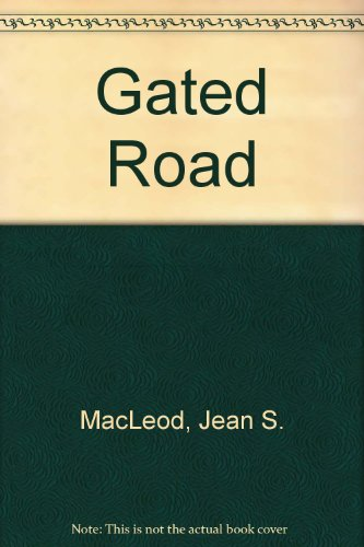 9780850467963: Gated Road