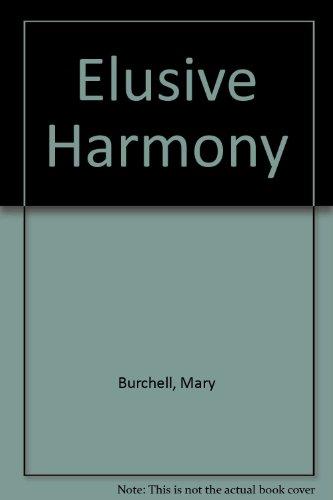 9780850468052: Elusive Harmony