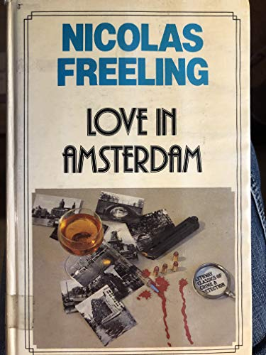 9780850468113: Love in Amsterdam (Lythway classics of crime and detection)