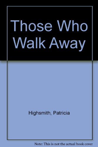 9780850468342: Those Who Walk Away (Lythway classics of crime & detection)