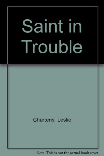 9780850468625: Saint in Trouble