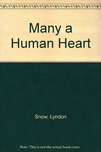 9780850468915: Many a Human Heart