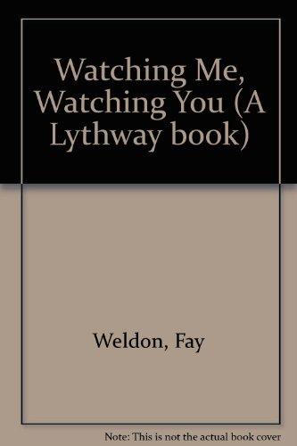 9780850469202: Watching Me, Watching You