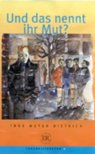 9780850483673: Und Das Nennt Ihr Mut? (German Edition)
