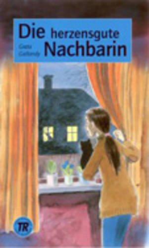 9780850484106: Teen Readers - German: Die Herzensgute Nachbarin