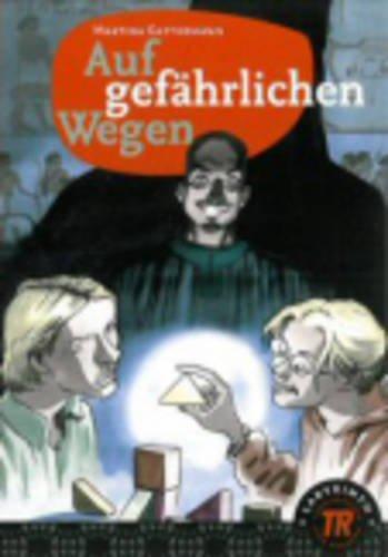 9780850484274: Teen Readers - German: Auf gefahrlichen Wegen