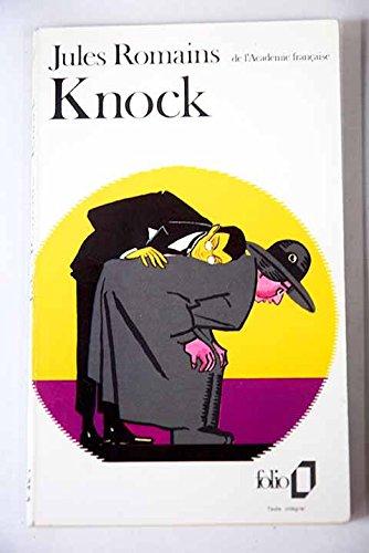 Knock Ou Le Triomphe De La Medicine: Romains, Jules