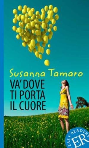 9780850486667: Easy Readers: Italian: Level 2: Va' Dove Ti Porta Il Cuore (Italian Edition)