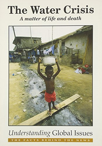 9780850487350: The Water Crisis: A Matter of Life and Death (Understanding Global Issues)