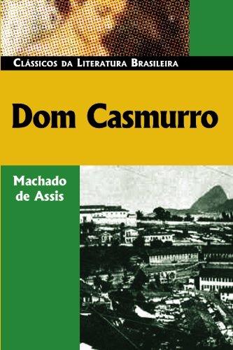 9780850515039: Dom Casmurro (Classicos da Literatura Brasileira) (Portuguese Edition)