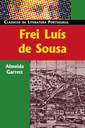 9780850515107: Frei Luís de Sousa (Classicos Da Literatura Portuguesa) (Portuguese Edition)