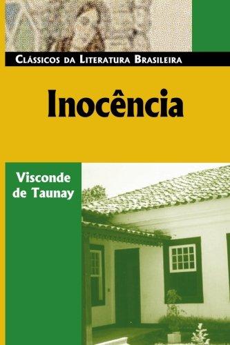 Inocencia (Portuguese Edition): Visconde de Taunay