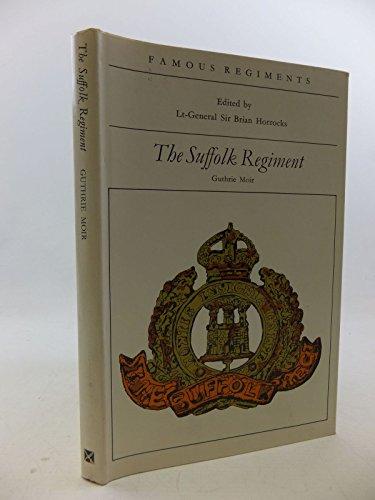 9780850520064: Suffolk Regiment (Famous Regiments S.)