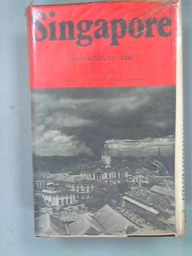 Singapore: Too Little, Too Late