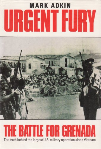 9780850520231: Urgent Fury: United States Invasion of the Sovereign State of Grenada