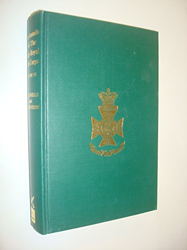 The Annals of The King's Royal Rifle Corps, Vol. VI, 1921-1943 & Vol. VII, 1943-1965: ...