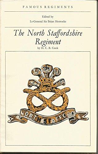 North Staffordshire Regiment (Famous Regiments): Cook, H.C.B.