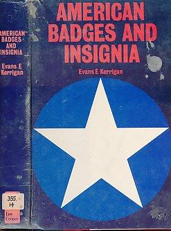 American Badges and Insignia: Kerrigan, Evans E.