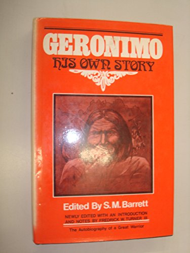 Geronimo: His Own Story