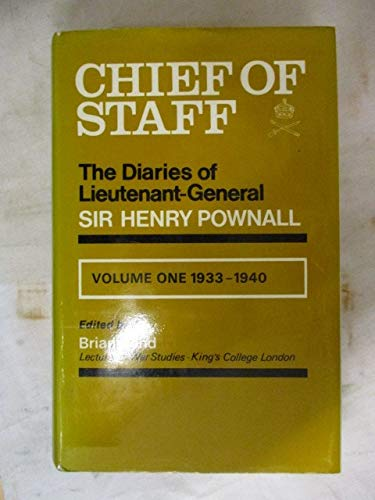 9780850521054: Chief of staff;: The diaries of Lieutenant-General Sir Henry Pownall