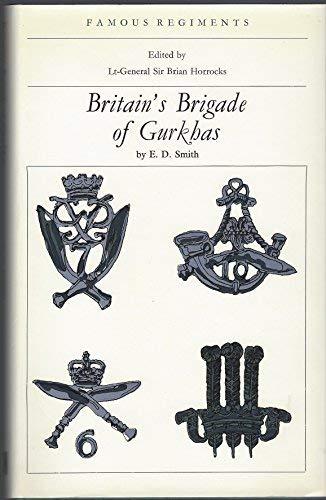 9780850521306: Britain's Brigade of Gurkhas (Famous Regiments)