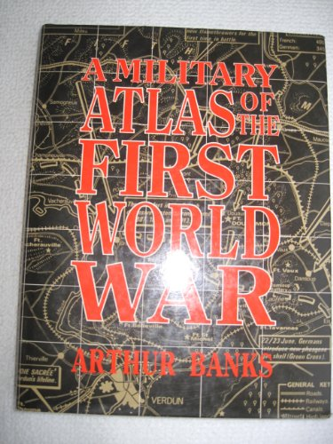 9780850521450: A Military Atlas of the First World War