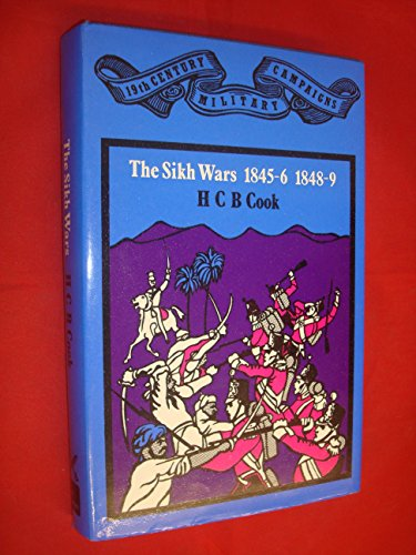 9780850521641: Sikh Wars: British Army in the Punjab, 1845-49 (19th century military campaigns)